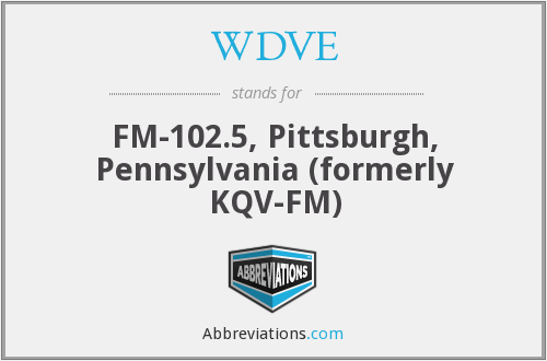 WDVE - FM-102.5, Pittsburgh, Pennsylvania (formerly KQV-FM)