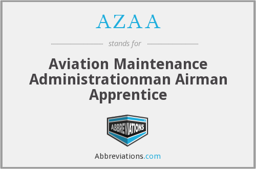 AZAA - Aviation Maintenance Administrationman Airman Apprentice