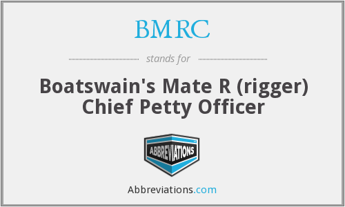 BMRC - Boatswain's Mate R (rigger) Chief Petty Officer