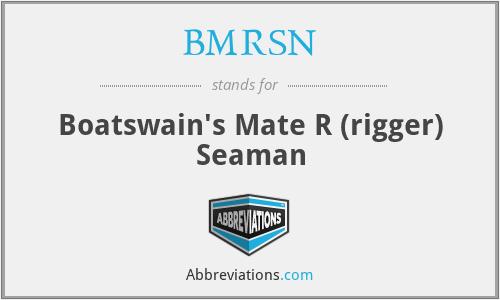BMRSN - Boatswain's Mate R (rigger) Seaman