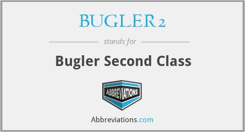 BUGLER2 - Bugler Second Class