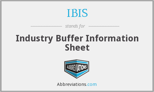 IBIS - Industry Buffer Information Sheet