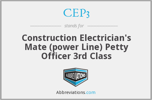 CEP3 - Construction Electrician's Mate (power Line) Petty Officer 3rd Class