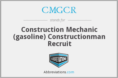 CMGCR - Construction Mechanic (gasoline) Constructionman Recruit