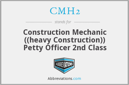 CMH2 - Construction Mechanic ((heavy Construction)) Petty Officer 2nd Class