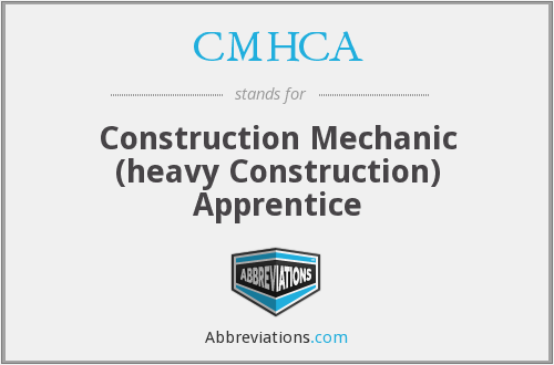 CMHCA - Construction Mechanic (heavy Construction) Apprentice