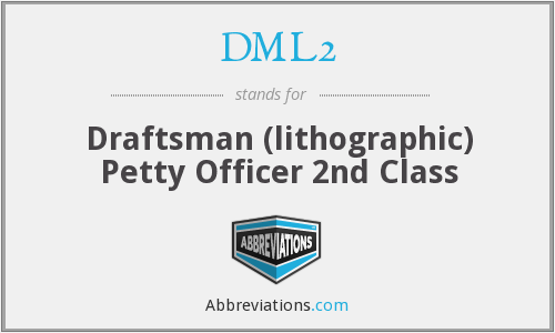 DML2 - Draftsman (lithographic) Petty Officer 2nd Class