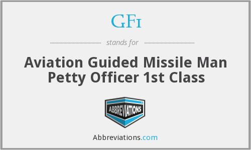 GF1 - Aviation Guided Missile Man Petty Officer 1st Class