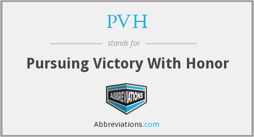 PVH - Pursuing Victory With Honor