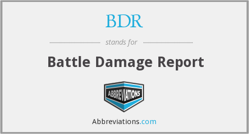 BDR - Battle Damage Report