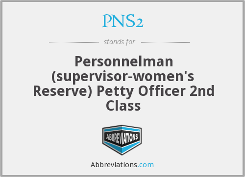 PNS2 - Personnelman (supervisor-women's Reserve) Petty Officer 2nd Class