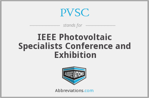 PVSC - IEEE Photovoltaic Specialists Conference and Exhibition