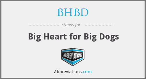BHBD - Big Heart for Big Dogs