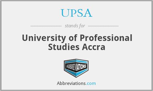 UPSA - University of Professional Studies Accra
