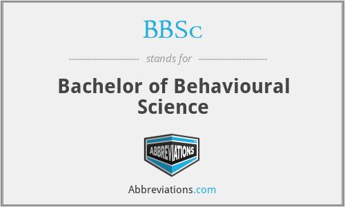 BBSc - Bachelor of Behavioural Science
