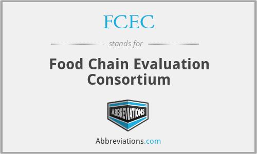 FCEC - Food Chain Evaluation Consortium