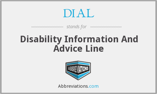 DIAL - Disability Information And Advice Line