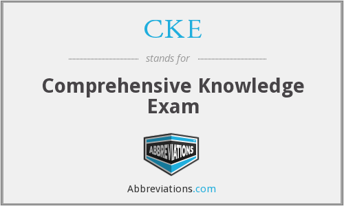 CKE - Comprehensive Knowledge Exam