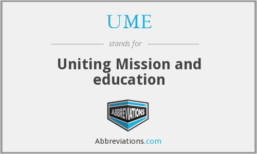 UME - Uniting Mission and education