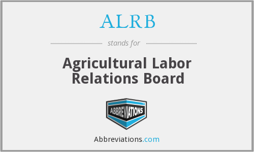 What does ALRB stand for?