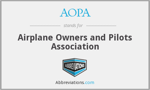 AOPA - Airplane Owners and Pilots Association