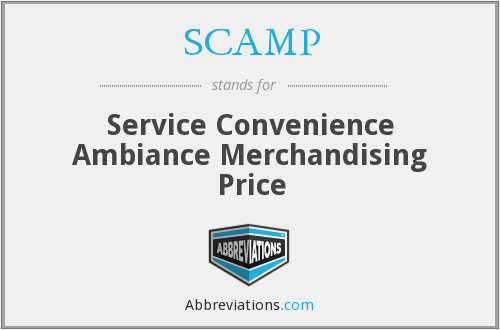 SCAMP - Service Convenience Ambiance Merchandising Price