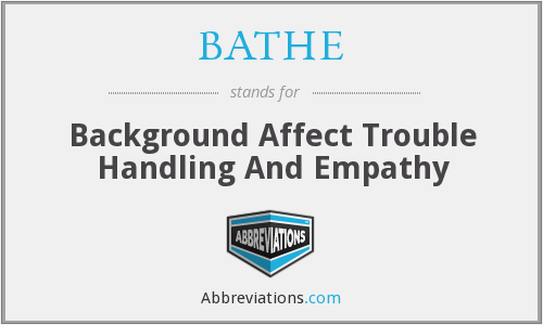 BATHE - Background Affect Trouble Handling And Empathy