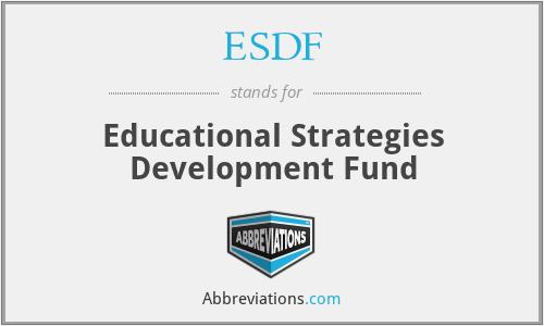 ESDF - Educational Strategies Development Fund