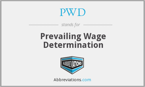 PWD - Prevailing Wage Determination