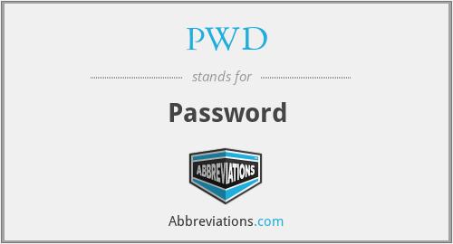 PWD - Password
