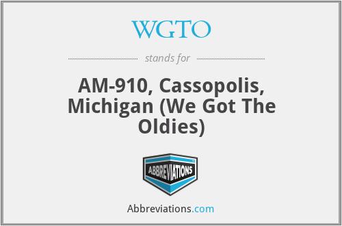 WGTO - AM-910, Cassopolis, Michigan  (We Got The Oldies)