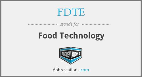 FDTE - Food Technology