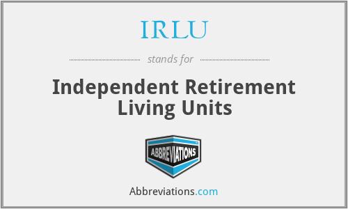 IRLU - Independent Retirement Living Units