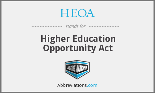 What does HEOA stand for?
