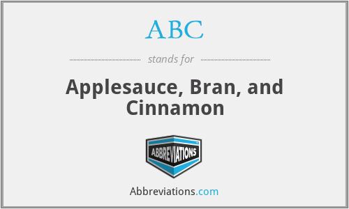 ABC - Applesauce, Bran, and Cinnamon