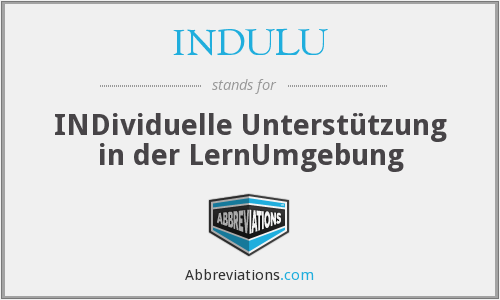 What does INDULU stand for?