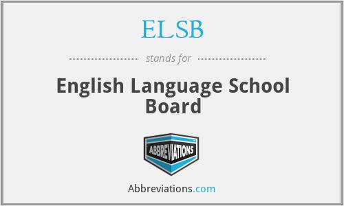 ELSB - English Language School Board