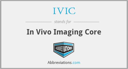 IVIC - In Vivo Imaging Core