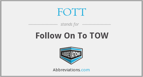 What does FOTT stand for?