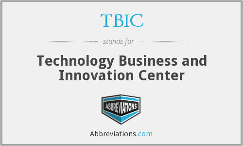 TBIC - Technology Business and Innovation Center
