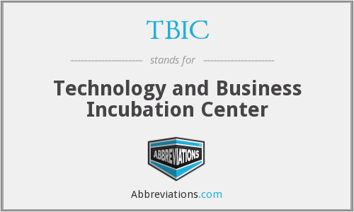 TBIC - Technology and Business Incubation Center