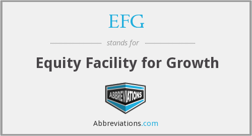 EFG - Equity Facility for Growth