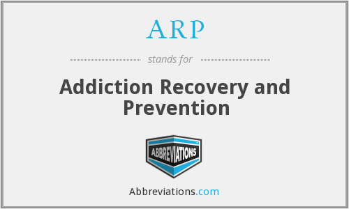 ARP - Addiction Recovery and Prevention