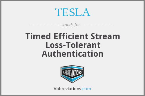 TESLA - Timed Efficient Stream Loss-Tolerant Authentication