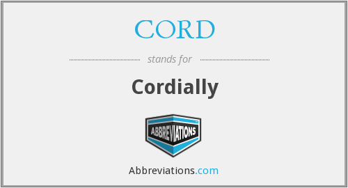 What does cordially stand for?