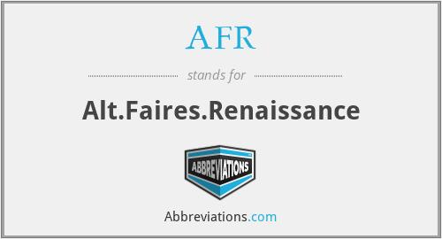AFR - Alt.Faires.Renaissance