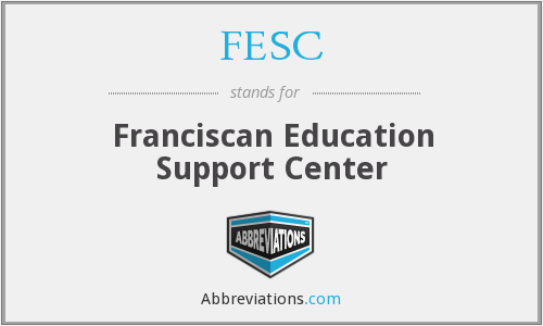 FESC - Franciscan Education Support Center