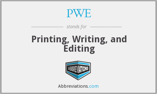 PWE - Printing, Writing, and Editing