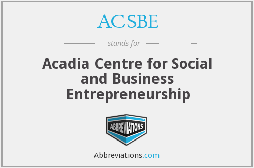 ACSBE - Acadia Centre for Social and Business Entrepreneurship