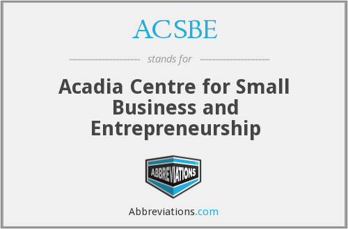 ACSBE - Acadia Centre for Small Business and Entrepreneurship